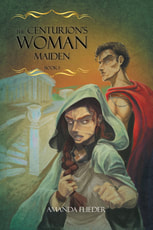 Buy The Centurion's Woman: Maiden - Bookstore
