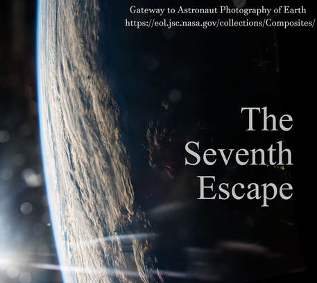 The Seventh Escape, by Amanda Flieder