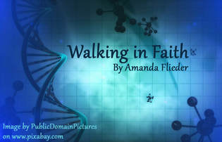 Walking in Faith, by Amanda Flieder